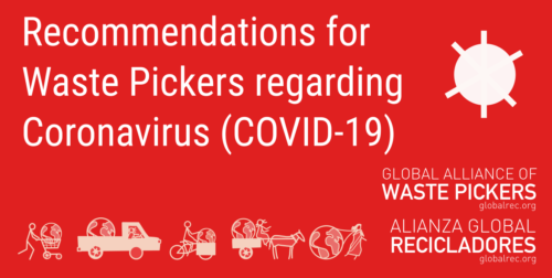 Recommendations for Waste Pickers and their organizations against Coronavirus